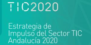 Aprobada la Estrategia de Impulso del Sector TIC Andalucía 2020